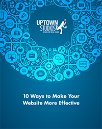Uptown Whitepaper: 10 Ways to Make Your Website More Effective
