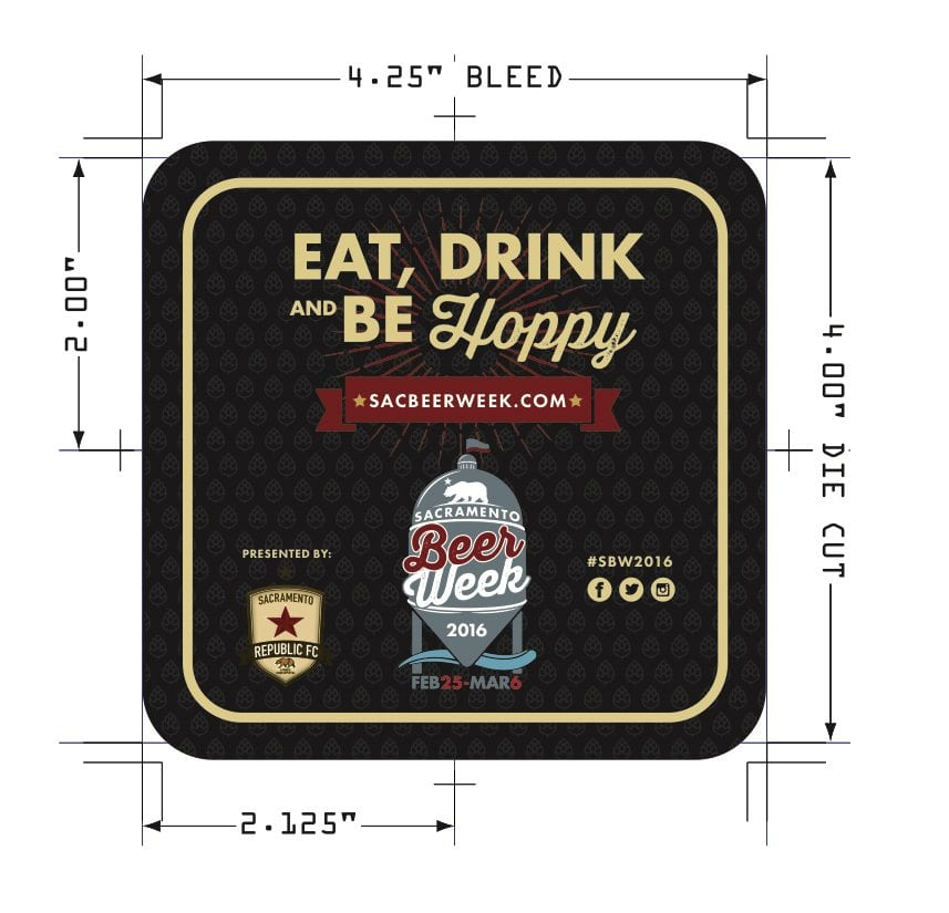 Sacramento Beer Week coaster with measurements and bleeds printed on it