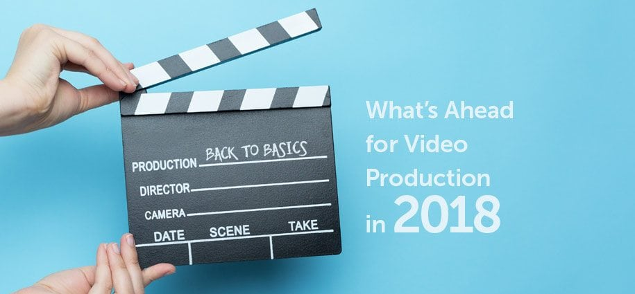 What's Ahead for Video in 2018 Featured Image
