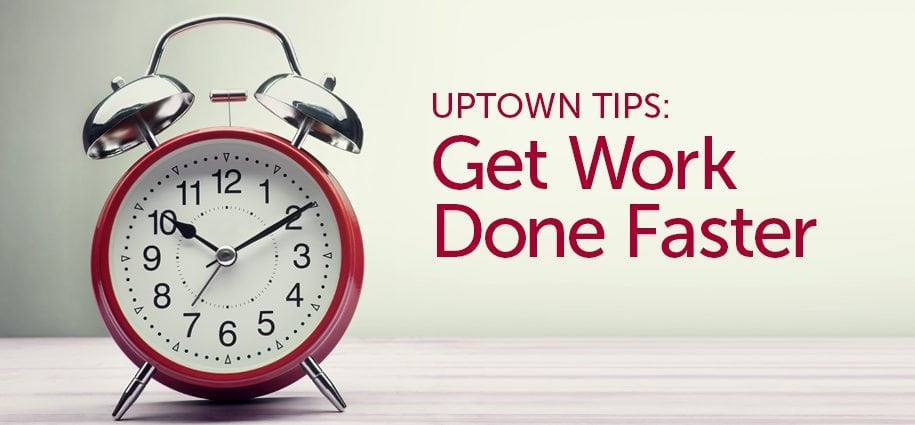 Tips to Get Work Done Faster Featured Image