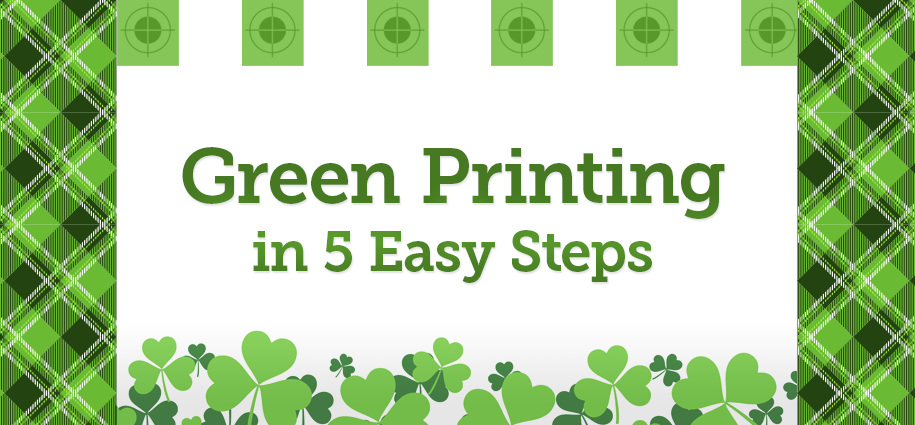 Green Printing in 5 Easy Steps Featured Image