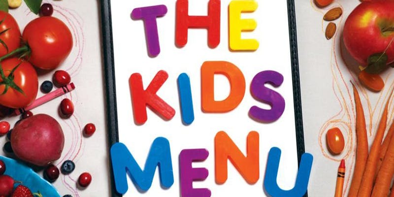2019 Sacramento Food Film Festival - The Kids Menu