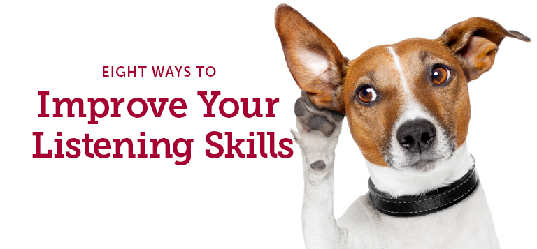 Eight Ways to Improve your Listening Skills with Dog with Paw to ear