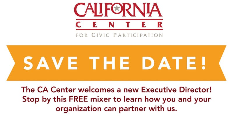 California Center for Civic Participation Welcome Mixer