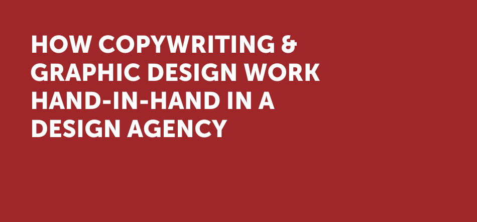 How Copywriting And Graphic Design Work Hand-In-Hand In A Design Agency On Uptown Studios Red Background