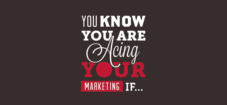 You Know You Are Acing Your Marketing If With Black Background