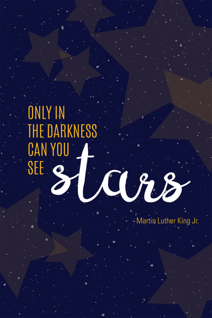 Only In The Darkness Can You See Stars Quote By Dr Martin Luther King With Dark Blue Sky And Stars In Background