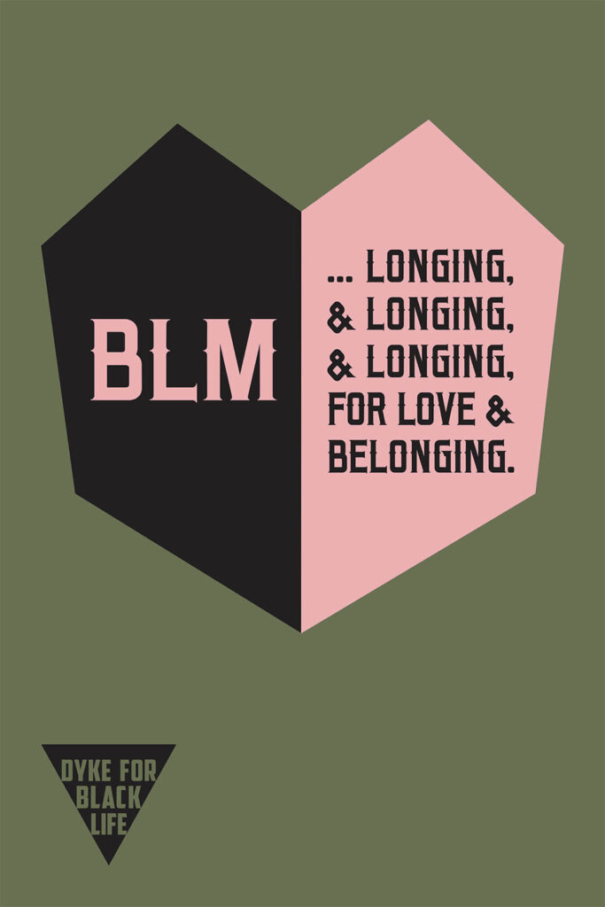 BLM Longing Protest Poster Pink And Black Heart With Green Background