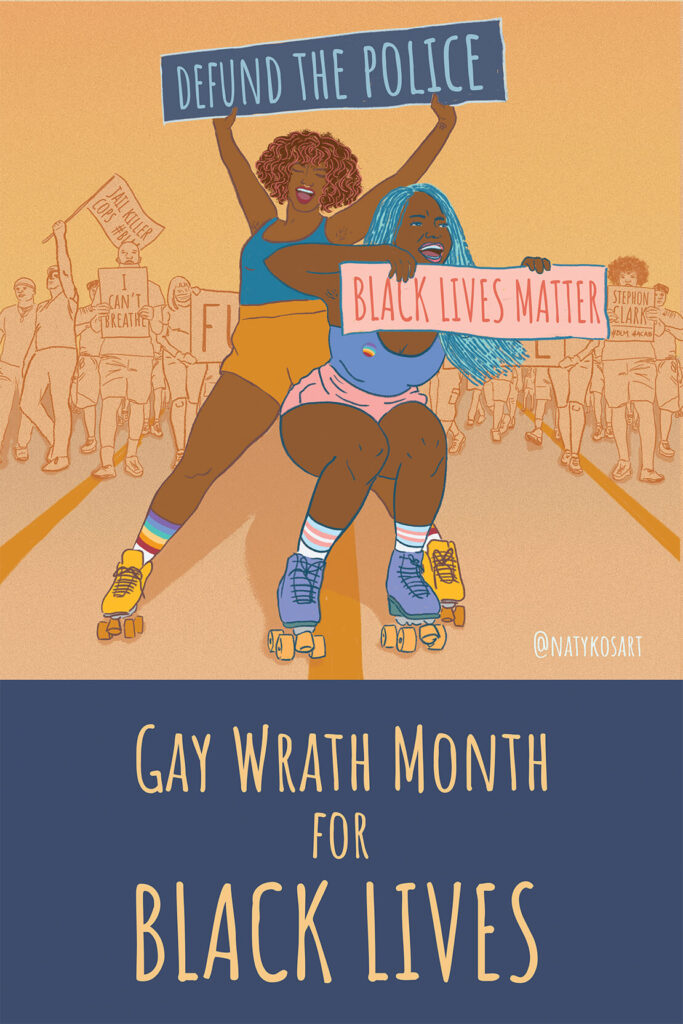 Gay Wrath Month For Black Lives With Two Black Women On Roller Blades Smiling And Holding Protest Poster Signs