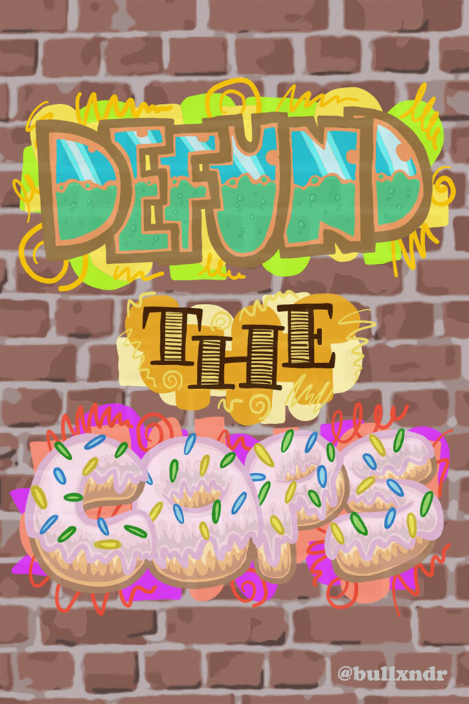 Defund The Cops Poster With Donuts On Brick Wall Background